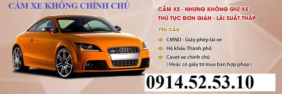 Cầm đồ xe ô tô không chính chủ lãi thấp nhất Hà Nội