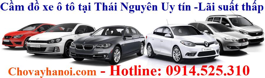 Dịch vụ cầm đồ xe ô tô tại Thái Nguyên Uy tín tốt nhất - Lãi suất thấp nhất